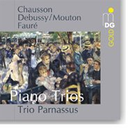 Chausson - Debussy - Fauré